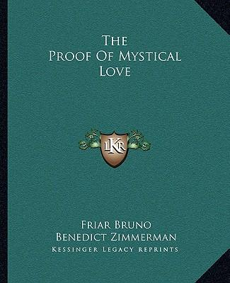 The Proof of Mystical Love