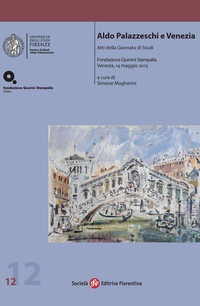 Aldo Palazzeschi e Venezia