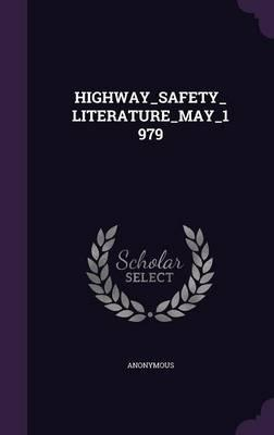 Highway_safety_literature_may_1979