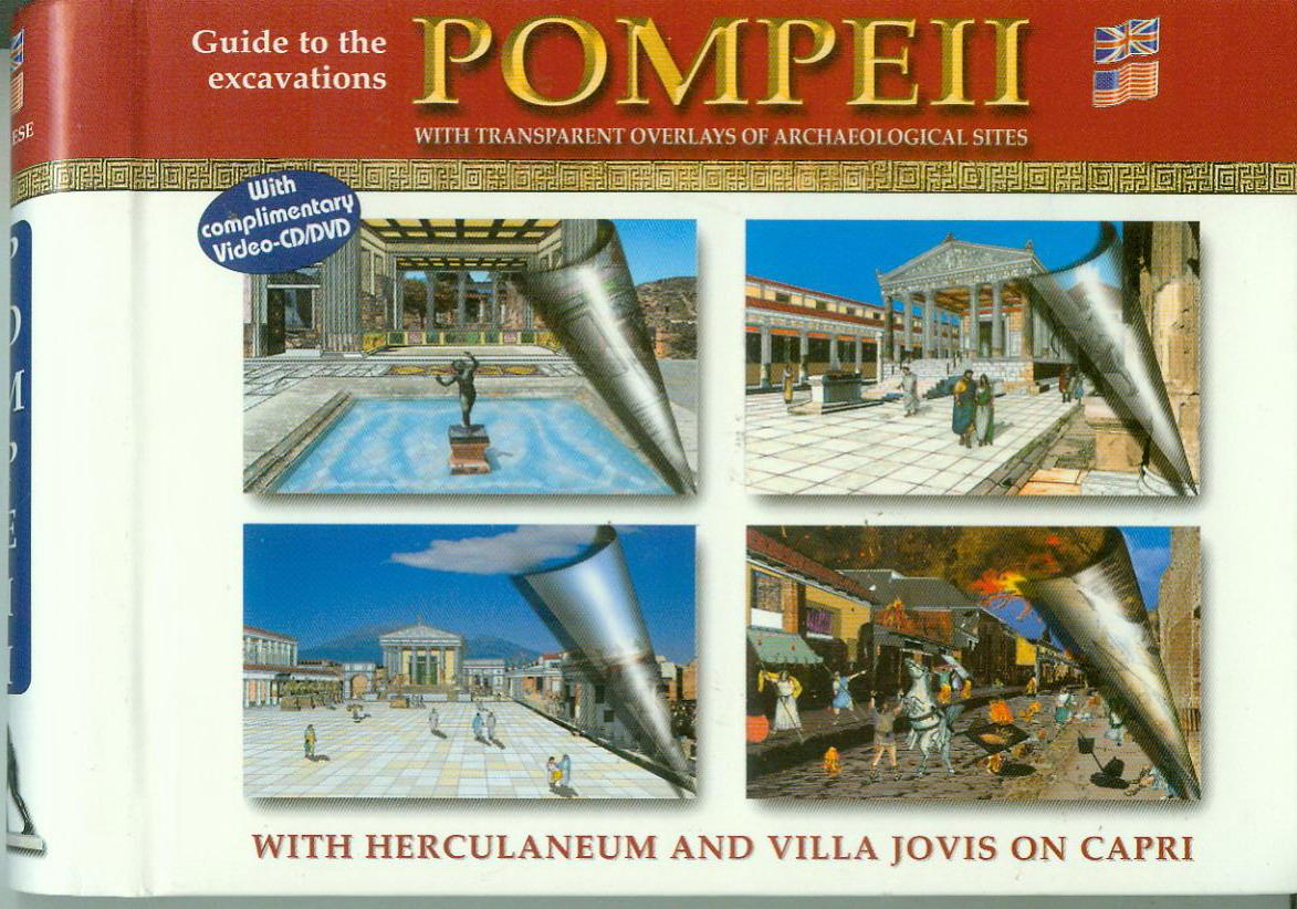 Guida agli scavi di Pompei ricostruita su pellicola trasparente