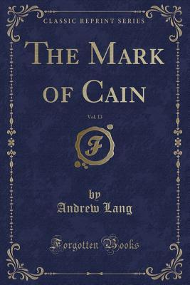 The Mark of Cain (Classic Reprint)