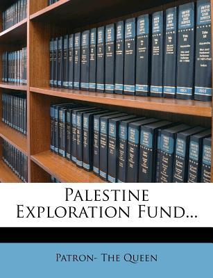 Palestine Exploration Fund...