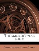 The Smoker's Year Book;