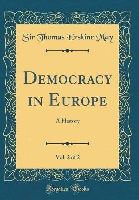 Democracy in Europe, Vol. 2 of 2