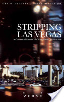 Stripping Las Vegas
