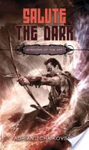 Salute the Dark (Shadows of the Apt 4)
