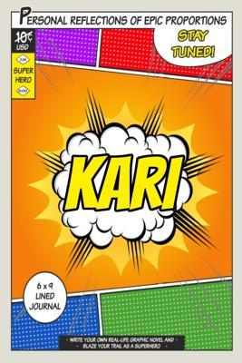 Superhero Kari Journal