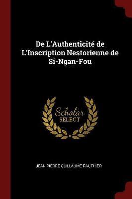 de L'Authenticite de L'Inscription Nestorienne de Si-Ngan-Fou