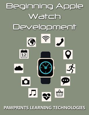 Beginning Apple Watch Development