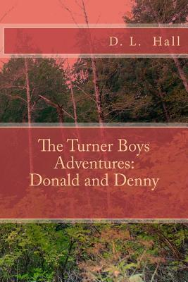 The Turner Boys Adventures