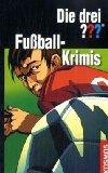 Die drei ??? - Fußball-Krimis