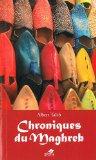 Chroniques du Maghreb