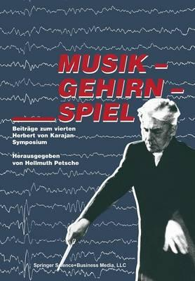 Musik - Gehirn - Spiel