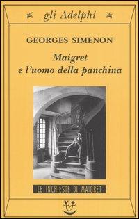Maigret e l'uomo della panchina
