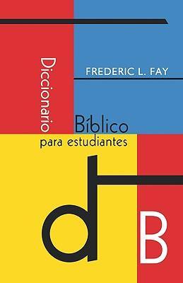 Diccionario biblico para estudiantes