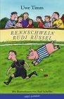 Rennschwein Rudi Rü...