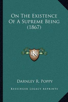 On the Existence of a Supreme Being (1867)