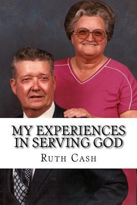 My Experiences in Serving God