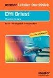 Effi Briest. Inhalt - Hintergrund - Interpretation
