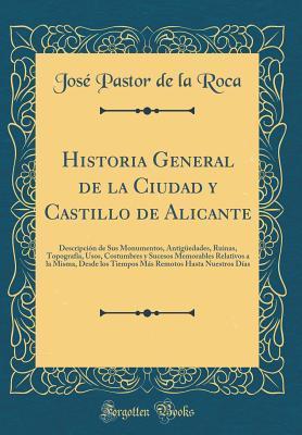 Historia General de la Ciudad y Castillo de Alicante