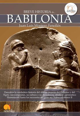 Breve Historia de Babilonia / A Brief History of Babylon
