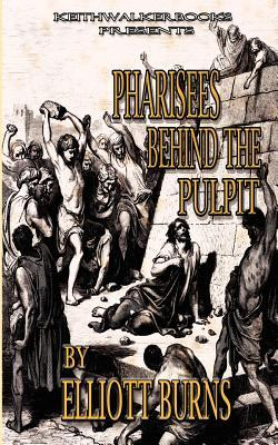 Pharisees Behind the Pulpit