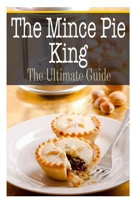 The Mince Pie King
