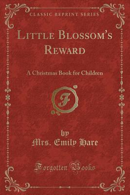 Little Blossom's Reward