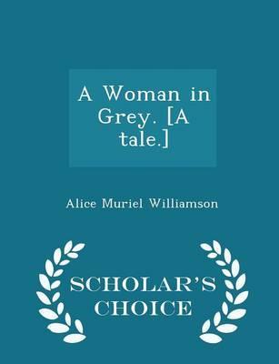 A Woman in Grey. [A ...
