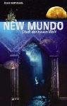 New Mundo - Stadt der neuen Welt.