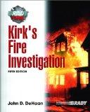 Kirks Fire Investigation