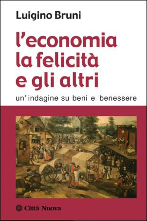 L' economia, la felicità e gli altri