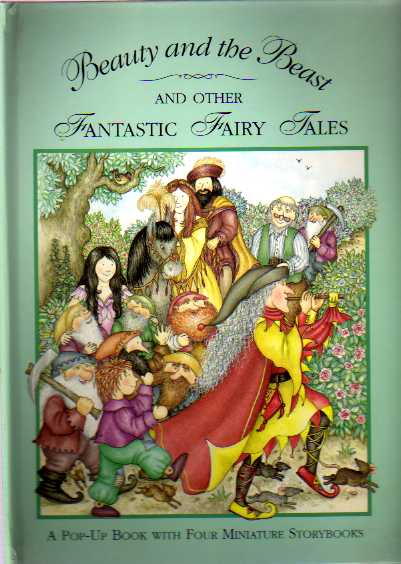 Beauty and the Beast and Other Fantastic Fairy Tales