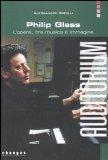 Philip Grass. L'opera tra musica e immagine