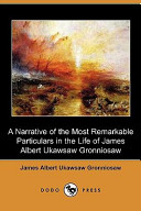 A Narrative of the Most Remarkable Particulars in the Life of James Albert Ukawsaw Gronniosaw (Dodo Press)
