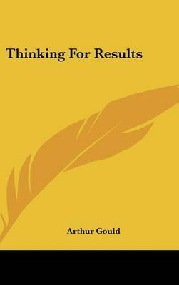 Thinking for Results