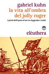 La vita all'ombra del Jolly Roger