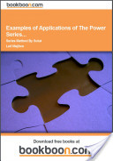 Examples of Applications of The Power Series...