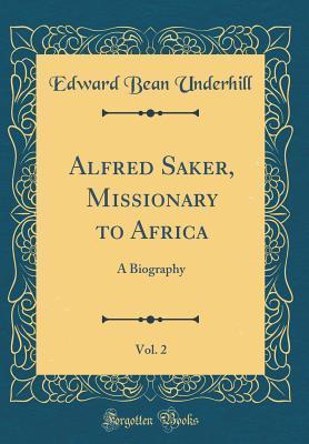 Alfred Saker, Missio...