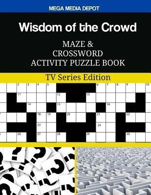Wisdom of the Crowd ...