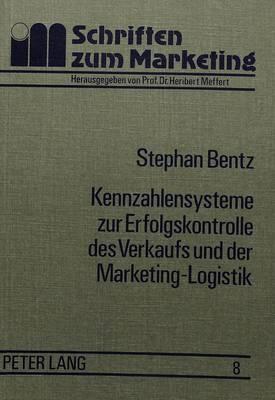 Kennzahlensysteme zur Erfolgskontrolle des Verkaufs und der Marketing-Logistik