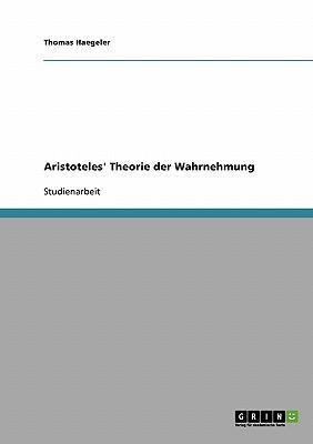 Aristoteles' Theorie der Wahrnehmung