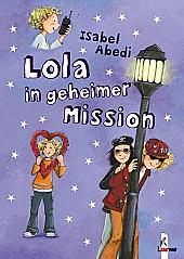 Lola in geheimer Mis...