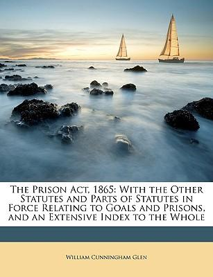 The Prison ACT, 1865