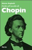 Invito all'ascolto di Chopin