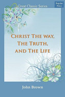 Christ the Way, the Truth, and the Life