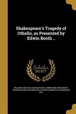 SHAKESPEARES TRAGEDY OF OTHELL