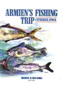 Armien's Fishing Tri...