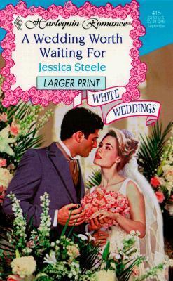 A Wedding Worth Waiting