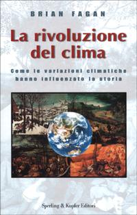 La rivoluzione del clima